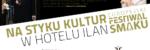 jem Teatr: Na styku kultur w Hotelu Ilan. Wieczorna kolacja z wielką sztuką kulinarną